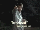 'breakout' SAN JOSE MERCURY NEWS